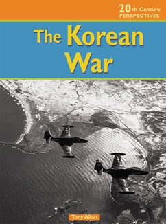 9781403438577: The Korean War (20th Century Perspectives)