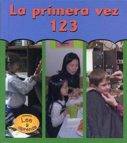 La Primera Vez 123 = First Time 123 (Spanish Edition): Radabaugh, Melinda Beth
