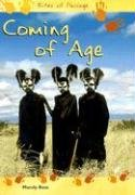 9781403439864: Coming of Age (Rites of Passage)