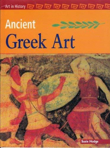 9781403440174: Ancient Greek Art (Art in History)