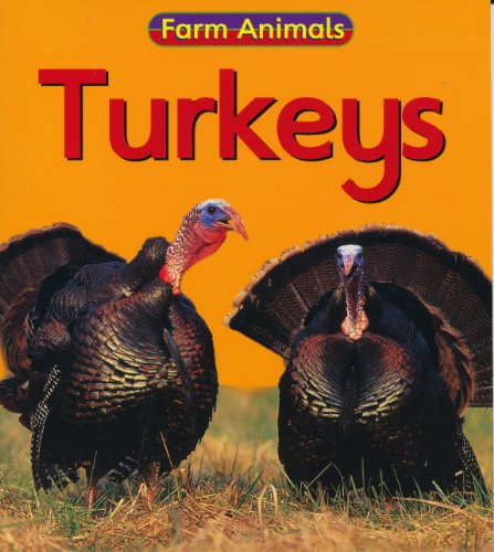 9781403440419: Turkeys (Farm Animals)