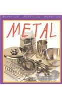 9781403440983: Metal (Materials, Materials, Materials)
