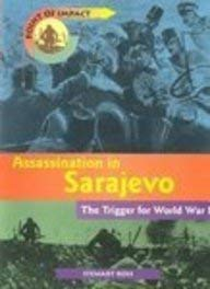 9781403441119: Assassination in Sarajevo: The Trigger for World War I (Point of Impact)