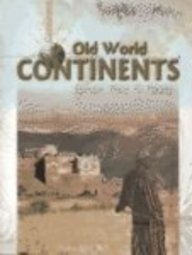 9781403442475: Old World Continents: Africa, Europe, and Asia