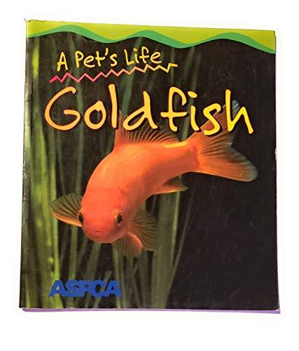 9781403442710: Goldfish (A Pet's Life)