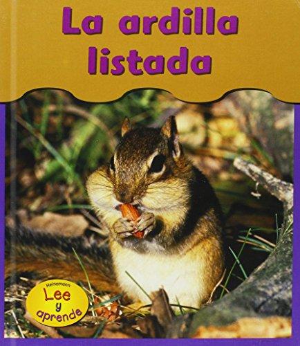 9781403443458: LA Ardilla Listada / Chipmunks (Heinemann Lee Y Aprende/Heinemann Read and Learn (Spanish)) (Spanish Edition)