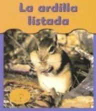 9781403443533: 0: La Ardilla Listada/chipmunks (Bajo mis pies / Under My Feet) (Spanish Edition)