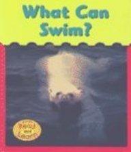 9781403443755: What Can Swim?
