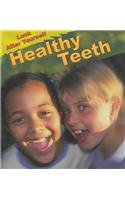 9781403444523: Healthy Teeth (Look After Yourself)