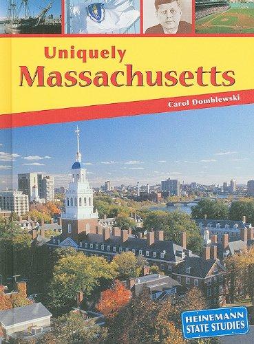 9781403444707: Uniquely Massachusetts (State Studies)