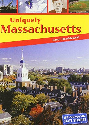 9781403444776: Uniquely Massachusetts (State Studies)
