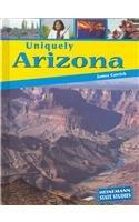 9781403444868: Uniquely Arizona (State Studies)