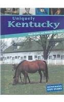 Uniquely Kentucky (Heinemann State Studies): Michelle Aki Becker