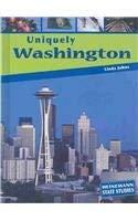 Uniquely Washington (State Studies): Johns, Linda