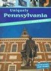 9781403445117: Uniquely Pennsylvania (State Studies)