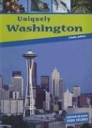 9781403445131: Uniquely Washington (State Studies)
