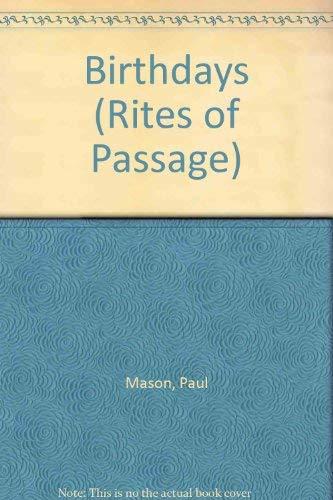 9781403445957: Birthdays (Rites of Passage)