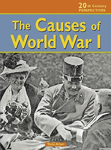 The Causes of World War I (20th: Tony Allan