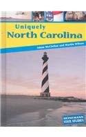 Uniquely North Carolina (State Studies: Uniquely): Adam McClellan, Martin