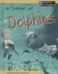 9781403446923: A School of Dolphins (Animal Groups)