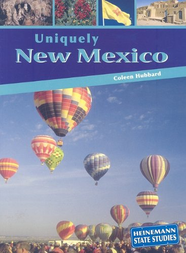 Uniquely New Mexico (State Studies): Hubbard, Coleen