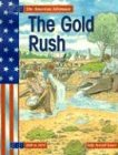 9781403447722: The Gold Rush (The American Adventure)