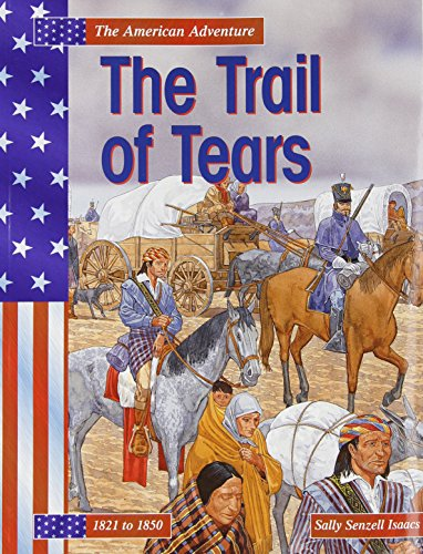 9781403447920: The Trail of Tears (The American Adventure)