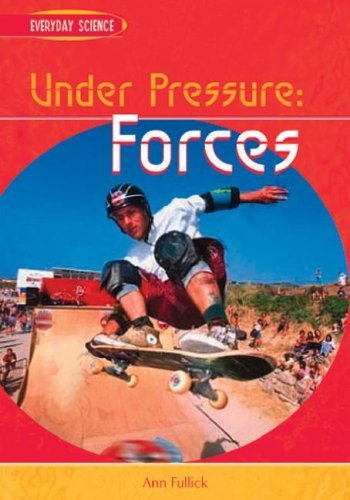 9781403448187: Under Pressure: Forces (Everyday Science)
