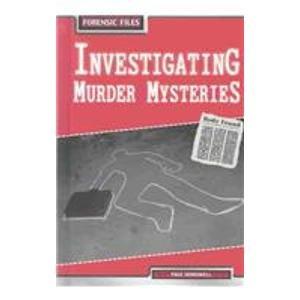 9781403448316: Investigating Murder Mysteries (Forensic Files)
