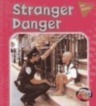 9781403449351: Stranger Danger (Be Safe!)