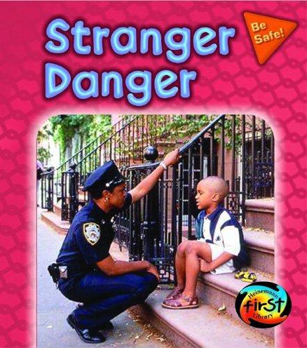 9781403449443: Stranger Danger (Be Safe!)