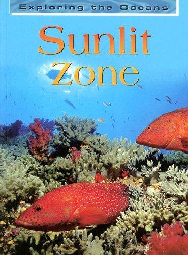 9781403451330: Sunlit Zone (Exploring the Oceans (Paperback))