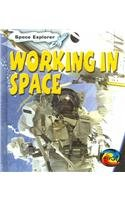9781403451583: Working in Space (Space Explorer)