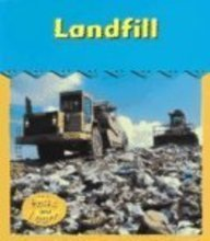 9781403451682: Landfill (Read and Learn, Field Trip!)