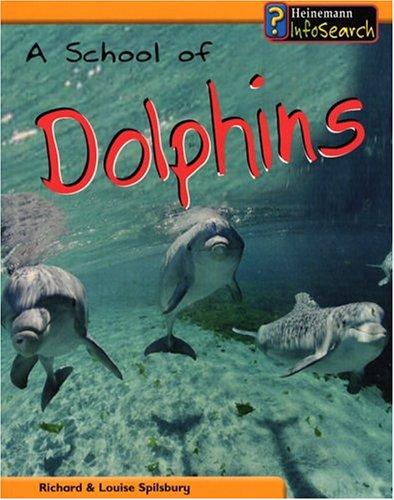 9781403454201: A School of Dolphins (Animal Groups)