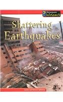 9781403454461: Shattering Earthquakes (Awesome Forces of Nature)