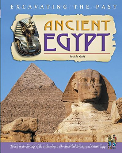 9781403454560: Ancient Egypt (Excavating the Past)