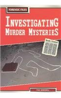 9781403454713: Investigating Murder Mysteries (Forensic Files)