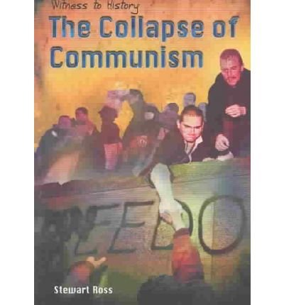 9781403455253: The Collapse of Communism (Witness to History)