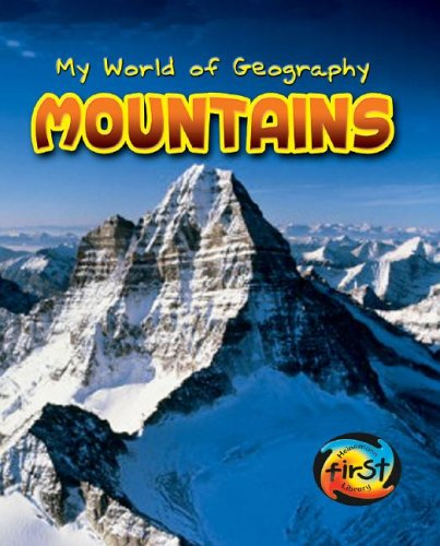 Mountains (My World of Geography) (1403455929) by Angela Royston