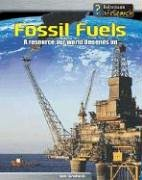 9781403456236: Fossil Fuels: A Resource Our World Depends on (Managing Our Resources)