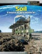9781403456267: Soil: A Resource Our World Depends On (Managing Our Resources)
