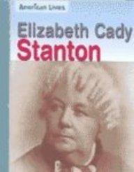 9781403457059: Elizabeth Cady Stanton (American Lives)