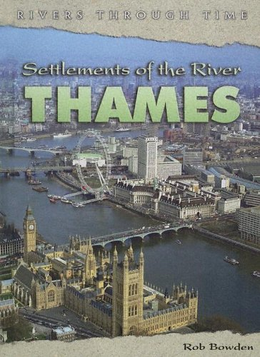9781403457219: Settlements of the River Thames (Rivers Through Time)