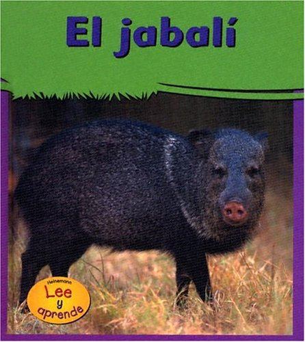 9781403457479: El Jabali / Javelinas (Heinemann Lee Y Aprende/Heinemann Read and Learn)