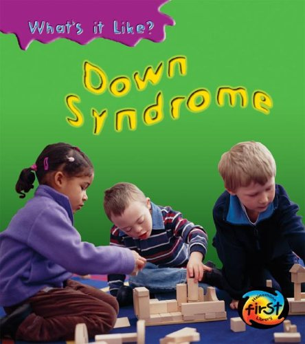 9781403458513: Down Syndrome (What's It Like?)