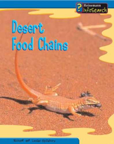 9781403458551: Desert Food Chains (Heinemann InfoSearch, Food Webs)