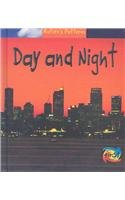 9781403458773: Day and Night (Nature's Patterns)