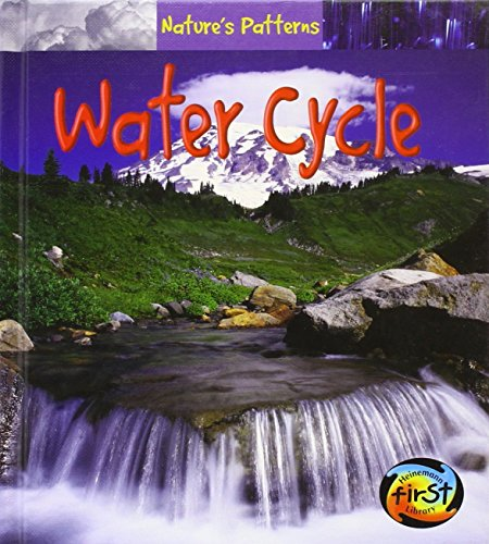 Water Cycle (Nature's Patterns) (1403458804) by Monica Hughes