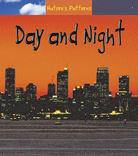 9781403458834: Day and Night (Nature's Patterns)